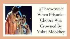#Throwback: When Priyanka Chopra Was Crowned By Yukta Mookhey