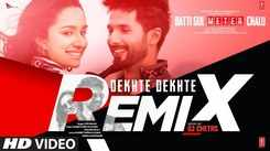 Check Out Latest Hindi Song Music Video - 'Dekhte Dekhte' (Remix) Sung By Atif Aslam