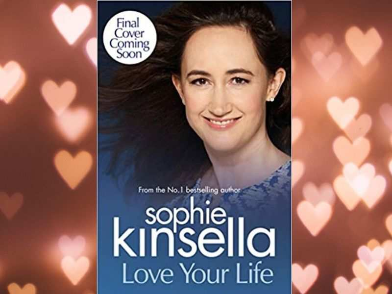 'Love Your Life' by Sophie Kinsella (Photo: Bantam Press)