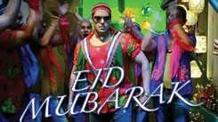 Eid Special Song : Check Out Popular Hindi Eid Mubarak Song Music Video - 'Mubarak Eid Mubarak' Sung By Sonu Nigam, Arvinder Singh, Sneha Pant