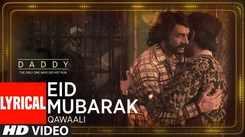 Check Out Popular Eid Special Hindi Official Music Lyrical Song 'Mubarak Eid Mubarak' Sung By Shabab Sabri And Tanvir Hussain