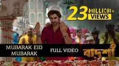 Watch Popular Eid Special Bengali Song Music Video - 'Mubarak Eid Mubarak' Sung By Akassh