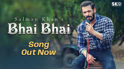 Watch Latest Hindi Trending Eid Special Music Video 'Bhai Bhai' Sung By Salman Khan and Ruhaan Arshad