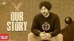 Watch Popular Punjabi Song Music Video - 'Our Story' Sung By Baaz Dhaliwal