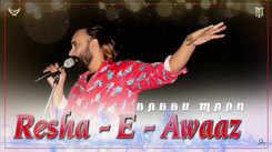 Watch New 2020 Punjabi Audio Song 'Resha-E-Awaaz' Sung By Babbu Maan
