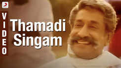 Check Out Popular Tamil Music Video Song 'Thamadi Singam' From Movie 'Pasumpon' Sung By Pushpavanam Kuppusamy And Kalpana Raghavendar