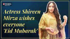 Actress Shireen Mirza wishes everyone 'Eid Mubarak'