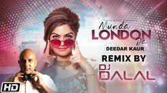 Latest Punjabi Song Remix 2020'Munda London Da' Sung By Deedar Kaur