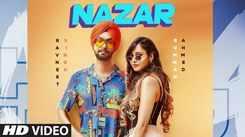 Punjabi Gana 2020: Latest DJ Punjabi Song 'Nazar' Sung by Ravneet Singh