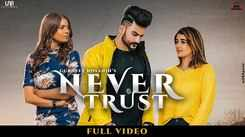 New Punjabi Songs Videos 2020: Latest Punjabi Song 'Never Trust' Sung by Gurneet Dosanjh