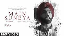Watch Latest Punjabi Official Music Video Song 'Main Suneya' Sung By Ammy Virk Featuring Simran Kaur Hundal And Rohaan