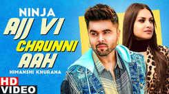 Punjabi Gana Video Song: Latest Punjabi Song 'Ajj Vi Chaunni Aah' Sung by Ninja Featuring Himanshi Khurana