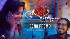 Watch Latest Tamil Music Video Song Promo 'Kadhal Vandhu' Sung By Soundarya Nandakumar And Ramkumar Ramji