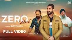 Punjabi Gana 2020: Latest DJ Punjabi Song 'Zero Level' Sung by Sukh Maan