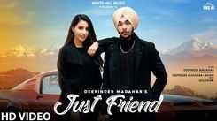 Watch Latest Punjabi Song 'Just Friend' Sung By Deepinder Madahar
