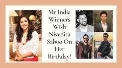 Mr India Winners Wish Nivedita Saboo On Her Birthday