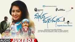 Listen To Popular Kannada Official Music Audio Jukebox From Movie 'Sagutha Doora Doora'