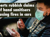 Experts: Sanitisers kept in cars are not a safety hazard
