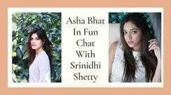 Asha Bhat In A Fun Chat With Srinidhi Shetty
