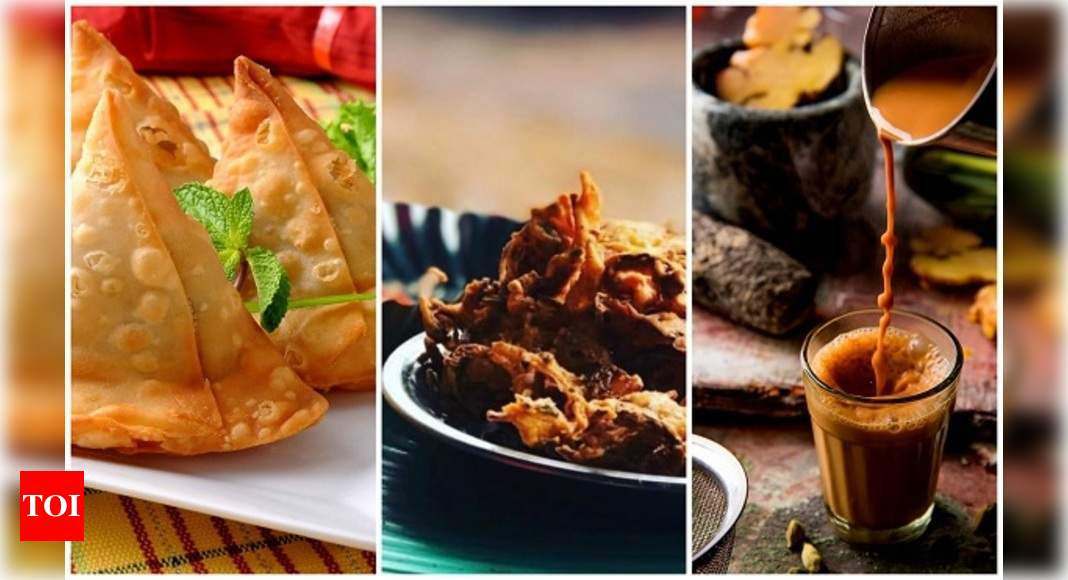 Chai, pakora and platter of love; here's your rainy-day fix – Times of India