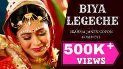 Listen to Popular Bengali Song - 'Biya Legeche' Sung By Lagnajita Chakraborty