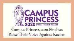 Campus Princess 2020 Finalists Against Racism