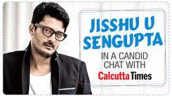 Jisshu U Sengupta in a candid chat with Calcutta Times