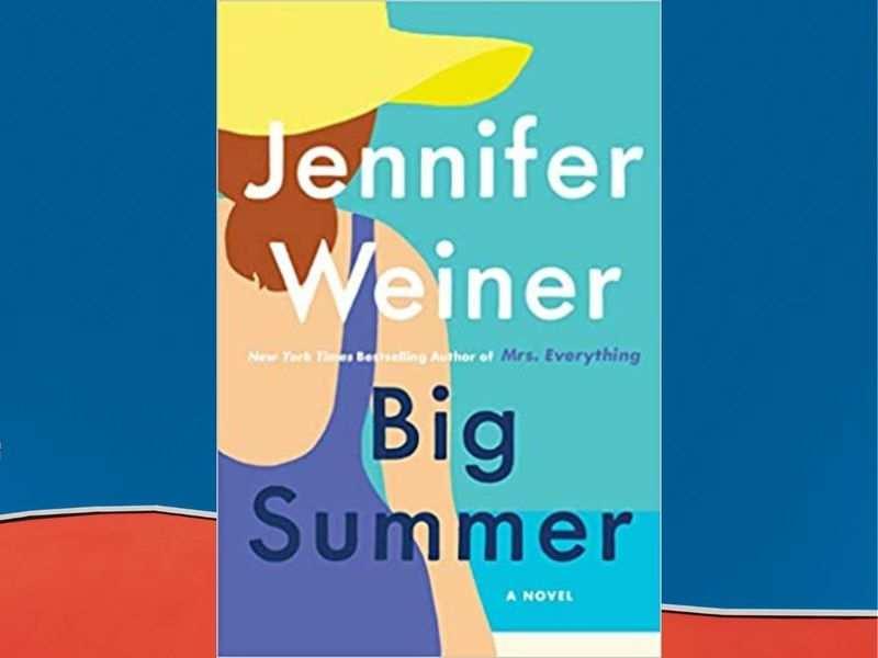 'Big Summer' by Jennifer Weiner (Photo: Atria Books; Canadian Export edition)
