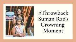 Suman Rao Relives Her Crowning Moment