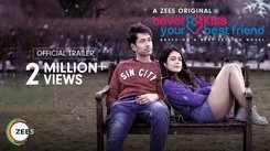 'Never Kiss Your Best Friend' Trailer: Nakuul Mehta, Anya Singh, Randeep Rai, Niki Walia, Vivek Mushran, Rituraj Singh starrer 'Never Kiss Your Best Friend' Official Trailer