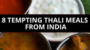 8 tempting thali meals from India