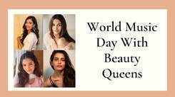 Celebrate World Music Day With Beauty Queens