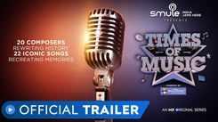 Times Of Music - An MX Original Series - Official Trailer