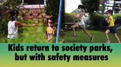 Kids return to society parks, but with safety measures