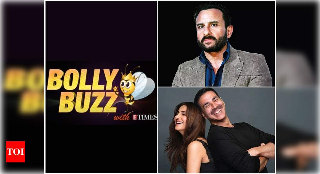 Bolly Buzz: Saif Ali Khan makes shocking revelations about nepotism in the industry, Vaani Kapoor to share screen space with Akshay Kumar in 'Bell Bottom' – Times of India