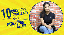 Mersheena Neenu takes up the 10 Questions Challenge