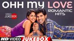 Watch Popular Telugu Trending Official Music Audio Song Jukebox From 'Ohh My Love'