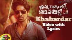 Check Out New Telugu Official Lyrical Music Video Song 'Khabardar' From Movie 'Amma Rajyam Lo Kadapa Biddalu' Starring Ajmal Ameer And Dhananjay Prabhune