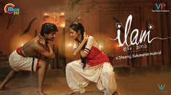Tamil Gana Video Song: Latest Tamil Song 'Ilam' Sung by Anju Joseph and Crishna