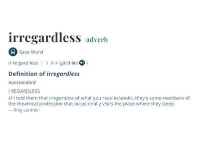 Merriam-Webster Dictionary just included 'irregardless', causes an outcry