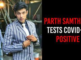 Kasautii Zindagii Kay's Parth Samthaan tests Covid-19 positive