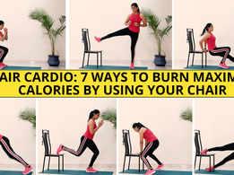 Chair cardio: 7 ways to burn maximum calories