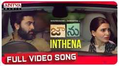Check Out Popular Telugu Music Video Song 'Inthena' From Movie 'Jaanu' Sung By Chinmayi Sripada Starring Sharwanand And Samantha