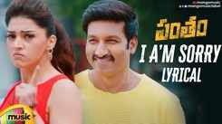 Watch Popular Telugu Lyrical Music Video Song 'I'm Sorry' From Movie 'Pantham' Starring Gopichand And Mehreen