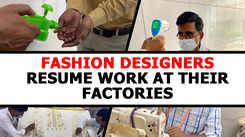 Fashion designers resume work at their factories
