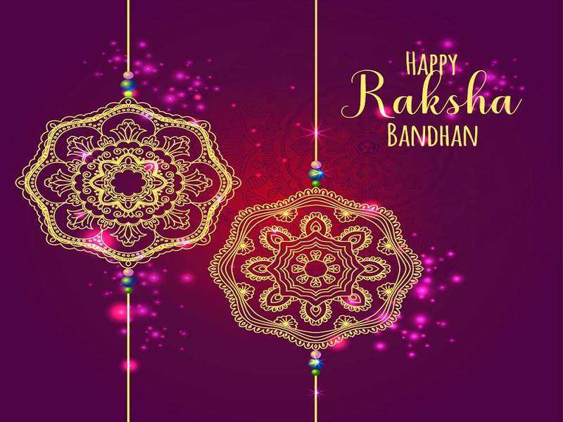 Happy Raksha Bandhan 2020: Images, Wishes, Greetings, Messages, Photos,  WhatsApp Status and Facebook Post - Times of India