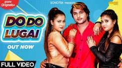 Haryanvi Gana Video Song: Latest Haryanvi Song 'Do Do Lugai' Sung by Uk Haryanvi, Anjali Raj