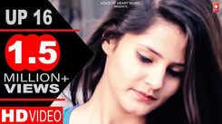 Haryanvi Song: GP Gaurav's Latest Haryanvi Gana Video Song 'UP 16'