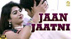 Watch Out Popular 'Haryanvi' Song Music Video - 'Jaan Jaatni' Sung by Masoom Sharma & Sheenam Katholic
