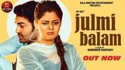 Check Out New Haryanvi Hit Song Music Video - 'Julmi Balam' Sung By Mahi Panchal